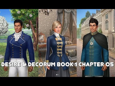 Choices: Desire & Decorum Book 1 Chapter 05