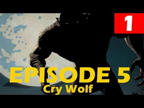 The Wolf Among Us Episode 5 Walkthrough Part 1 Cry Wolf Finale Let's Play No Commentary Gameplay
