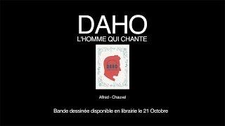 Daho - L\'homme qui chante - Interview - DAHO - L\'HOMME QUI CHANTE