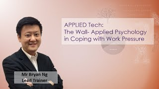 The Wall: Applied Psychology in Coping with work pressure