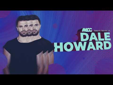 DALE HOWARD [set mix show live] - Tribute tracks | DJ MACC