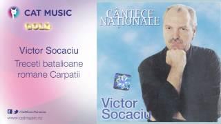 Victor Socaciu - Treceti batalioane romane Carpatii