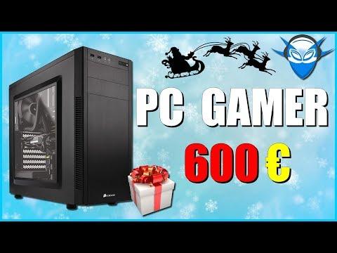 PC GAMER 600€ - NOËL 2017