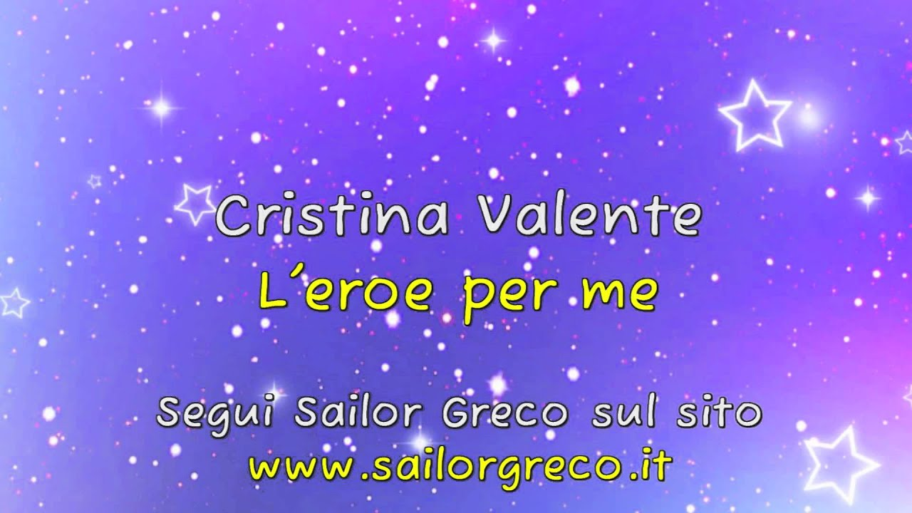 Cristina Valente - L' eroe per me