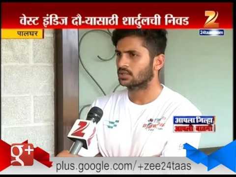 Palghar Fastest Baller Shardul Thakur Selected For West Indies Tour
