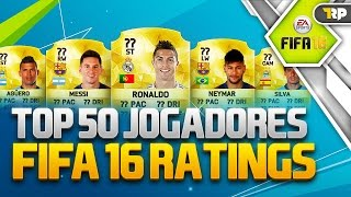 TOP 50 JOGADORES DO FIFA 16 PARTE 03 #FIFA16Ratings MESSI, NEYMAR, CRISTIANO RONALDO!, neymar, neymar Barcelona,  Barcelona, chung ket cup c1, Barcelona juventus