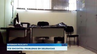 Fiscalização do TCE encontra problemas em delegacias da região