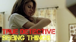 True Detective S.1 Ep.2 Seeing Things Review