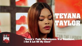 """Teyana Taylor - Kanye's """"Fade"""" Performance Was Emotional, I Got A Lot Off My Chest (247HH Exclusive)"""