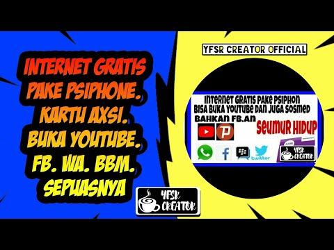 INTERNET GRATIS PAKE PSIPHONE. KARTU AXSI. BUKA YOUTUBE. FB. WA. BBM. SEPUASNYA