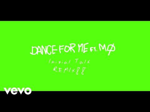 ALMA - Dance For Me (Initial Talk Remix) ft. MØ