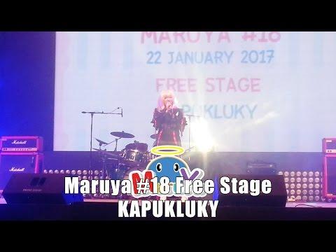 Maruya #18 | Free Stage – KAPUKLUKY