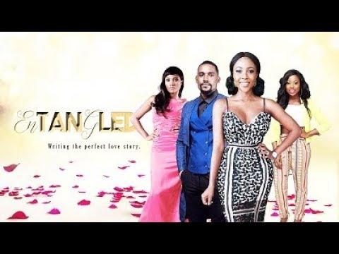 Entangled - New 2018 Latest Nigerian Movies