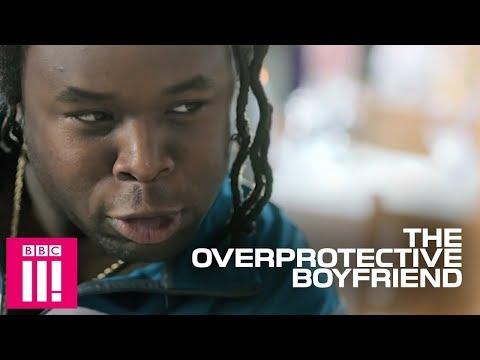The Overprotective Boyfriend | Famalam