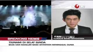 Video Cerita dan Kesaksian Vokalis Band Seventeen saat Diterjang Tsunami MP3, 3GP, MP4, WEBM, AVI, FLV Maret 2019