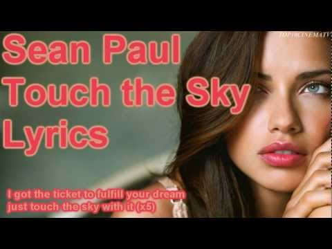 ♛SEAN PAUL - TOUCH THE SKY FEAT. DJ AMMO [LYRICS] [HQ]