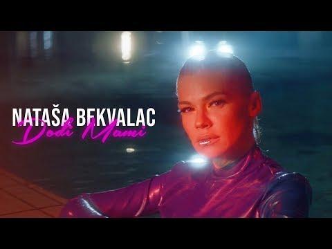 Dođi mami - Nataša Bekvalac - nova pesma, tekst pesme i tv spot