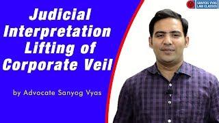 Video Judicial Interpretation  Lifting of Corporate Veil by Advocate Sanyog Vyas MP3, 3GP, MP4, WEBM, AVI, FLV Agustus 2019