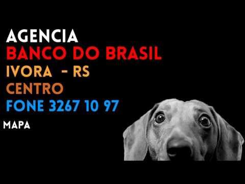 ✔ Agência BANCO DO BRASIL em IVORA/RS CENTRO - Contato e endereço