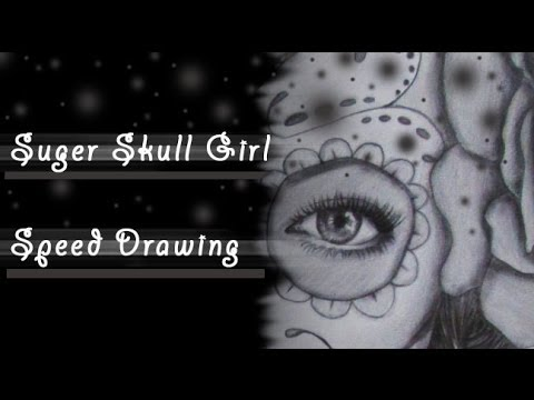 Suger Skull Girl (Dia De Los Muertos) Speed Drawing