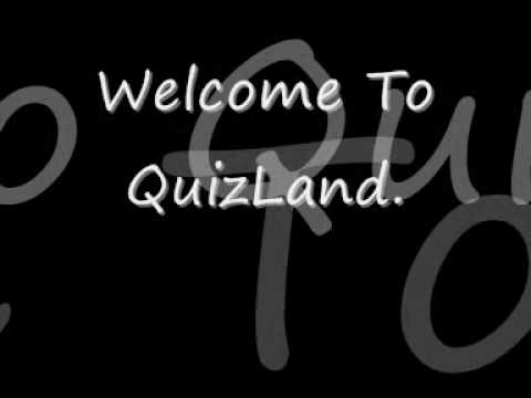 Welcome To Quizland