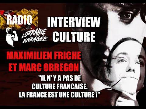 """Interview: Maximilien Friche et Marc Obregon - """"La France est une culture!"""""""