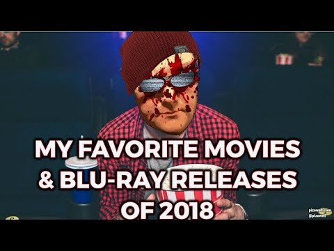My Favorite Movies & Blu-ray Releases Of 2018