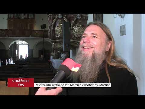 TVS Strážnice - Mystérium světla Víti Marčíka v kostele sv. Martina