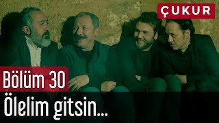 Video Çukur 30. Bölüm - Ölelim Gitsin... MP3, 3GP, MP4, WEBM, AVI, FLV Agustus 2018