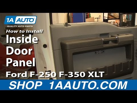 How To Install Remove Inside Door Panel Ford F-250 F-350 XLT