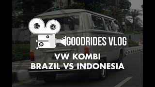 Video GOODRIDES VLOG // VW KOMBI BRAZIL vs INDONESIA MP3, 3GP, MP4, WEBM, AVI, FLV Oktober 2018
