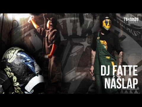 DJ Fatte - Nášlap (video by Dark Hand)
