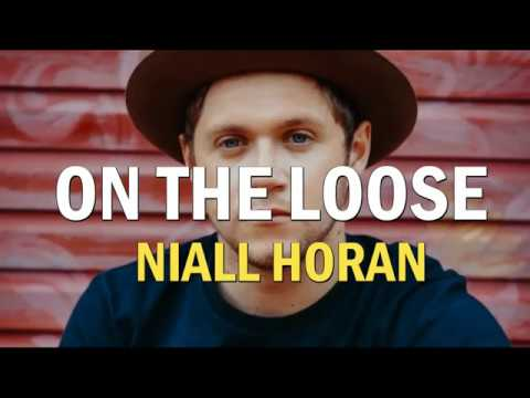Niall Horan- On The Loose [Lyrics-Sub.español]