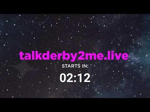Talk Derby To Me - 9.8.2020
