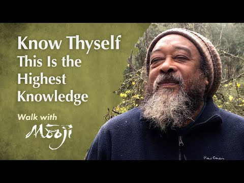 Mooji Video: Know Thyself — This Is the Highest Knowledge