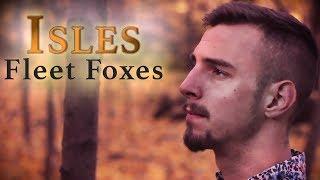 FLEET FOXES - Isles - Alto Flute / Harp / Guitar