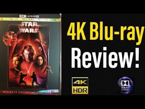 Star Wars Episode 3: Revenge of the Sith (2005) 4K Blu-ray Review!