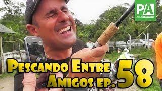 Pescando Entre Amigos EP. 58 – Alto da Serra (2° Parte)