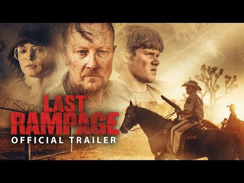 Last Rampage (2017) - OFFICIAL TRAILER