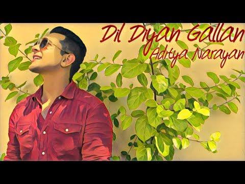 Dil Diyan Gallan by Aditya Narayan & The A Team