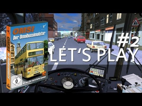 Let's Play #002: OMSI - Bussimulator [HD GAMEPLAY]