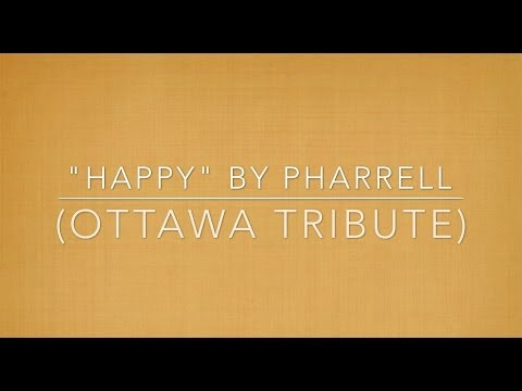 Ottawa - Shout out to Pharrell Williams for making an amazing song that inspired my friends and I to do a tribute to 24HoursOfHappy in our home city of Ottawa. Even i...