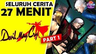 Video Seluruh Alur Cerita Devil May Cry Series (PART 1/2) Hanya 27 MENIT - Cerita & Sejarah Dmc LENGKAP !! MP3, 3GP, MP4, WEBM, AVI, FLV Mei 2019