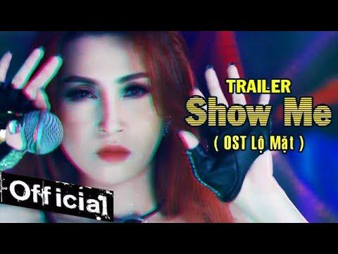 Phim Ca Nhạc Hài Show Me - Vĩnh Thuyên Kim, Duy Phước (Trailer Official) - Thời lượng: 2 phút, 23 giây.