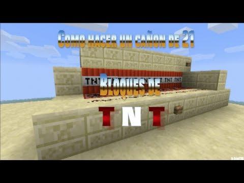 Como hacer el mejor cañon de TNT [21 Bloques de TNT]
