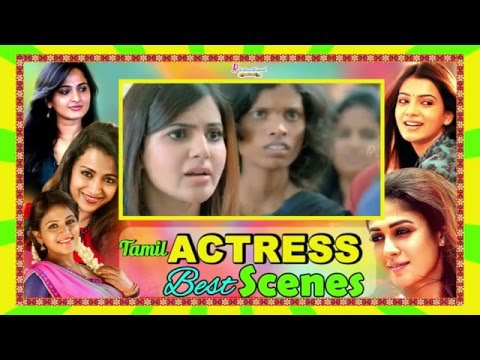 Tamil Actress Best Scenes | Latest Tamil Movies | Anushka  | Samanta | Trisha | Anjali | Kamal |