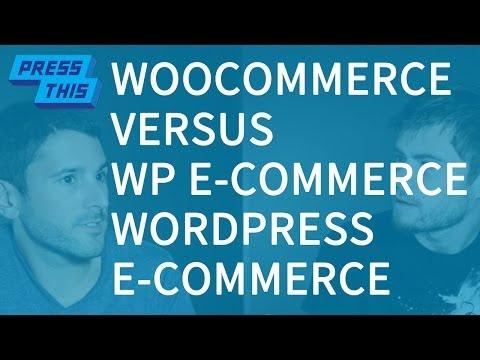 WooCommerce vs WP e-Commerce: eCommerce Plugins – PressThis