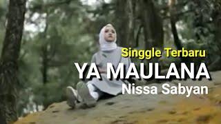 Download Lagu NISSA SABYAN - Ya Maulana (Bidadari) Lirik Indonesia Mp3