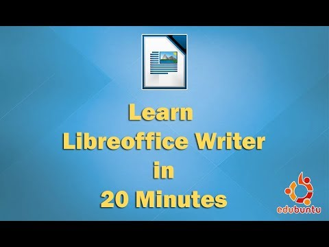 Learn Libreoffice Writer in 20 Minutes