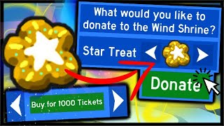 DONATING *STAR TREAT* TO THE WIND SHRINE, 1000 TICKET VALUE! | Roblox Bee Swarm Simulator